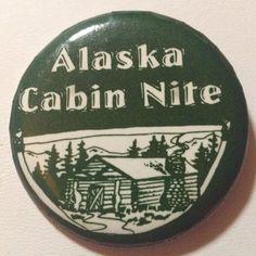 Alaska Cabin Nite Button Pinback Log Cabin Trees Mountain
