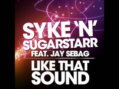Syke 'N' Sugarstarr feat. Jay Sebag - Like That Sound (Idriss Chebak Remix) HQ Jay, Music, Musica, Musik, Muziek, Music Activities, Songs