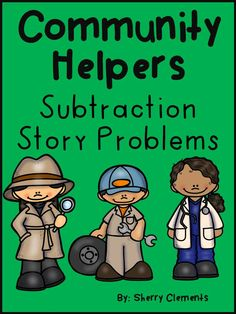 Community Helpers Subtraction Word Problems - cute word problems to solve - number line included - differentiation provided - kindergarten word problems and first grade word problems -  $