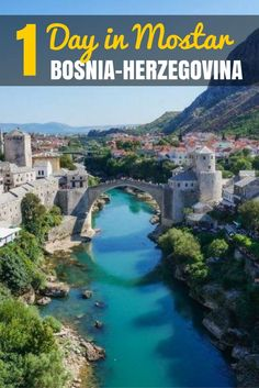 Bosnia & Hersegovina Travel Blog: Spend 1 day in Mostar, a fascinating and historic city. Here's what to pack into your day trip! Click to find out more.