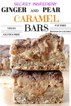 Vegan Ginger and Pear Caramel Bars - Vegan, Fat Free, Gluten Free, Refined Sugar Free all with a SECRET INGREDIENT!