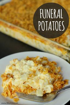Funeral Potatoes Recipe - I've been looking for this recipe everywhere!