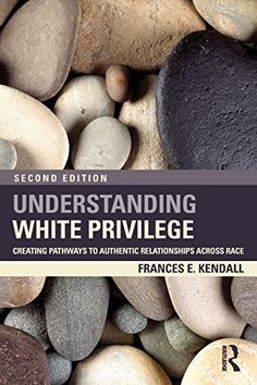 Understanding White Privilege: Creating Pathways to Authentic Relationships Across Race (Teaching/Learning Social Justice) by Frances Kendall http://smile.amazon.com/dp/0415874270/ref=cm_sw_r_pi_dp_Ot89tb10E1A46