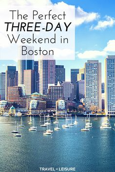 You can spend your entire life exploring Boston, one of New England's most charming waterfront cities. But thanks to its compact—and completely walkable—downtown, it's easy to see the highlights in a long weekend.
