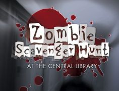 After-hours Zombie Scavenger Hunt in the Library for Ages 14 and up! Library Activities, Activities For Teens, Games For Teens, Teen Games, Teen Programs, Library Programs, Library Inspiration, Library Ideas, Sacramento California