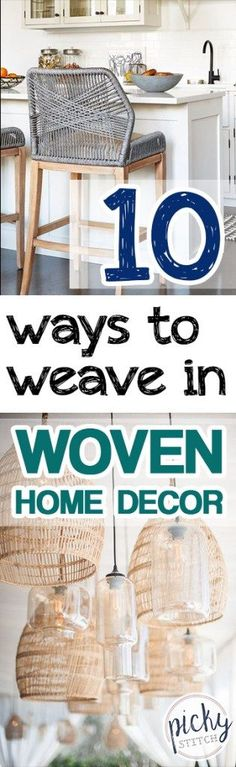 "10 Ways to ""Weave"" I"