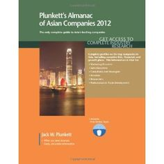Plunkett's Almanac of Asian Companies 2012: Market Research, Statistics & Trends Pertaining to the Leading Corporate Employers in Asia (Paperback)  http://lupinibeans.com/amazonimage.php?p=1608796469  1608796469