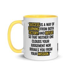 """Mug 11oz (Quote): """"Success is a way of learning from both victory and defeat..."""""""