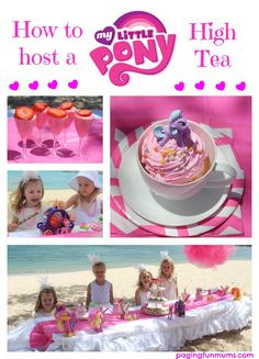 How to host a My Little Pony High Tea! The ultimate girly experience! Toddler Tea Party, Tea Party Birthday, 4th Birthday, Birthday Ideas, My Little Pony Party, High Tea, Party Planning, Activities For Kids, Collage