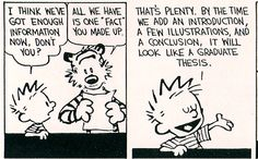 Writing a thesis, Calvin and Hobbes style Thesis Writing, Essay Writing Tips, Academic Writing, Teaching Writing, Essay Tips, Teaching Literature, Writing Activities, Teaching Resources, Calvin And Hobbes Comics