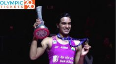 Olympic Badminton: PV Sindhu Goal to Win Gold Medal at Tokyo 2020 Olympics – Olympic Tickets 2020 – Summer Games 2020 Tickets Olympic Badminton, Olympic Games, 2020 Olympics, Tokyo 2020, Game Tickets, Summer Games, World Championship, Cricket, Effort