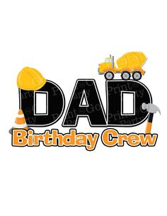 Construction Birthday Crew Shirt DAD Printable by PrintAndGoParty