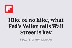 Hike or no hike, what Fed's Yellen tells Wall Street is key http://flip.it/MZueC