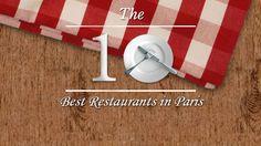 Discover Paris Top 10 Restaurants