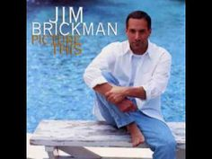 ▶ Jim Brickman - Picture This (1997) - YouTube