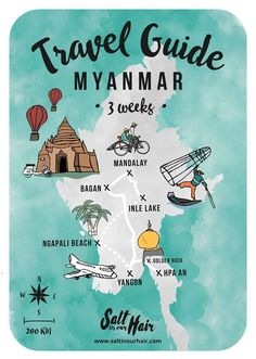 Myanmar Travel Guide: a 3-week route from Temples to Beaches. But we think it's a bit too much!