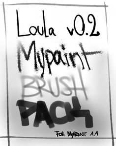 Loula Brush Pack for Mypaint : v0.2 by kaerhon.deviantart.com on @deviantART
