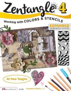 Zentangle 4: Working With Colors & Stencils (Paperback)