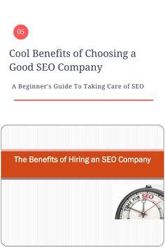 5 Cool Benefits of Choosing a Good SEO Company -