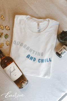 Quarantine and Chill TShirt Funny T Shirt Sayings, T Shirts With Sayings, Cool Tees, Cool T Shirts, Jersey Tops, New T Shirt Design, Stylish Hoodies, Cute Graphic Tees, Painted Clothes