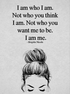 I am who I am. confidence quotes 10 Inspirational Quotes from Functional Rustic I Am Quotes, Self Love Quotes, Cute Quotes, Words Quotes, Qoutes, Girl Quotes, I Am Strong Quotes, Dancer Quotes, Art Sayings
