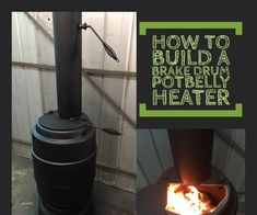 How To Build a Brake Drum Potbelly Heater Blacksmithing, Metal Working, Drums, Workshop, Rocket Stoves, Projects, Upcycle, Bbq, Log Projects