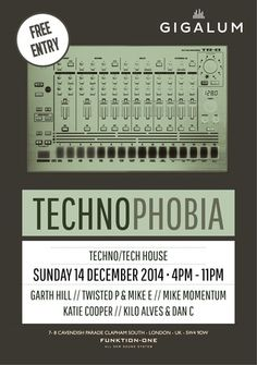 Technophobia. Debut party for Technophobia! This is one not to be missed. Great lineup with head hancho Garth Hill. Price: Free. Artists: Garth Hill. Category: Bars and Pubs, Other. Date and Time: On Sunday December 21, 2014 at 4:00 pm - 11:00 pm. Venue Details: Gigalum, 7-8 Cavendish Parade, London, SW4 9DW, United Kingdom