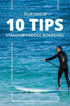 Guide to Stand Up Paddle Boarding