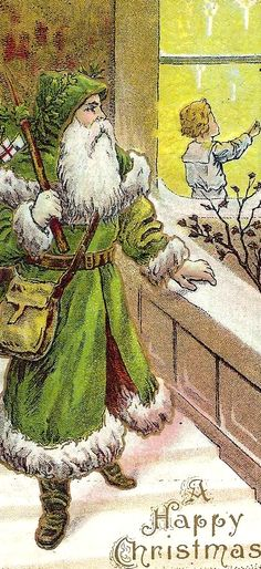 Green Santa of olde Old Fashioned Christmas, Victorian Christmas, Christmas Books, Green Christmas, Father Christmas, Vintage Christmas Cards, Christmas Images, Green Santa, Christmas Items