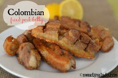 Sweet y Salado: Colombian Fried Pork Belly