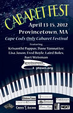 Provincetown Cabaret Fest: April 13 - 15, 2012