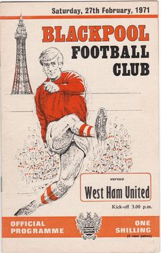Vintage Football (soccer) Programme - Blackpool v West Ham United, 1970/71 season #football #soccer #blackpool #westham #westhamunited