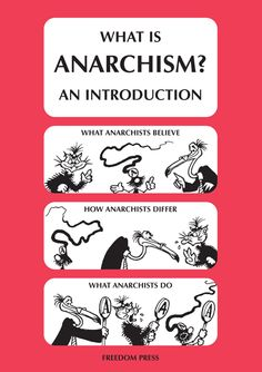 """art-and-anarchism: """"What Is Anarchism? An Introduction by Donald Rooum and…"""