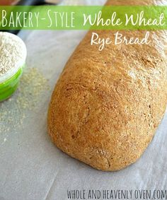 Bakery-Style Whole Wheat Rye Bread FoodBlogs.com