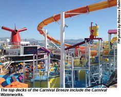 The top decks of the Carnival Breeze include the Carnival Waterworks.  TW photo by Rebecca Tobin
