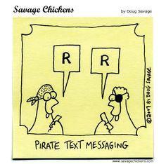 Arrrr you ready for Talk Like a Pirate Day this year? It's September This year Ta lk Like a Pirate Day falls on a Monday, which is GRE. Pirate Day, Pirate Theme, Medicine Humor, Savage Chickens, Pirate Cartoon, Puppy Party, Figurative Language, Album Book, Text Messages