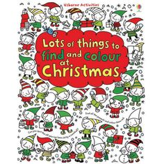 """""""Lots of things to find and colour at Christmas"""" at Usborne Children's Books Christmas Books, All Things Christmas, Christmas Themes, Christmas 2014, Merry Christmas, Christmas Activities, Book Activities, Fiona Watt, Owl Kids"""