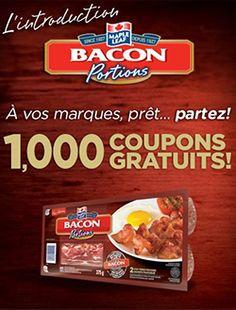 1 000 coupons Maple Leaf Bacon gratuit par jour. fin le 8 février.   http://rienquedugratuit.ca/nourriture/gratuit-maple-leaf-bacon/