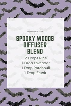 Halloween 2020 Diffuser Blends - CuriouslyJacqui