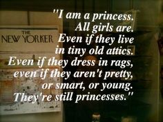 one of my favorite movies -- A Little Princess.  My favorite movie when I was little!!