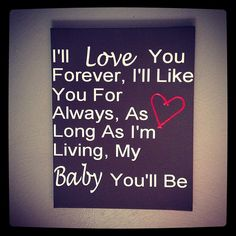 So cute! - Ill Love You Forever