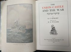 The Union Castle and the War by EF Knight Illustrated by EG Fuller(?) 1920 beautifully set and illustrated £45