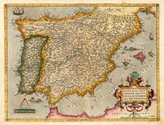 Ortelius, Abraham 1573 - Spain   In a German text edition of the first modern atlas, the Theatrum Orbis Terrarum (Theatre of the World).