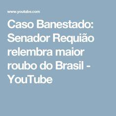 Caso Banestado: Senador Requião relembra maior roubo do Brasil - YouTube