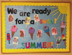 Summer bulletin board. Ready for a sweet summer!