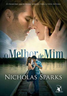 O Melhor de Mim (The Best of Me) – Nicholas Sparks – #Resenha | O Blog da Mari