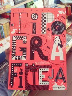 Tipografiteja de Jan Vajtlik. Coco Books. Play, Coco, Illustration, Books, Letter Designs, Fine Art, Someone Like You, Author, Illustrations
