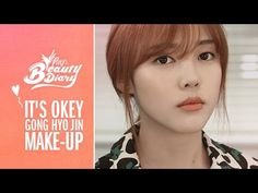 Pony's Beauty Diary – 'It's Okay, That's Love' Gong Hyo-jin Cover Makeup...