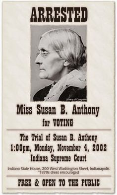 Susan B. Anthony wanted poster from Heroes, Heroines, and History blog ...