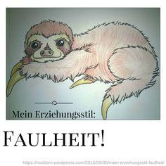 Faulheit Posts, Blog, Parenting Styles, Laziness, Messages, Blogging